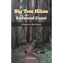 California Travel & Recreation, Big Tree Hikes of the Redwood Coast