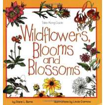 Children's Outdoors, Take Along Guides: Wildflowers, Blooms & Blossoms