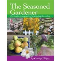 Gardening :The Seasoned Gardener