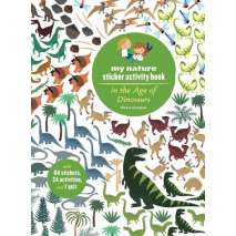 Dinosaurs & Reptiles, My Nature Sticker Activity Book: In the Age of Dinosaurs