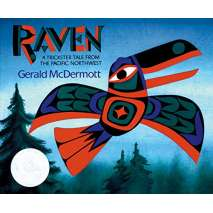 Folktales, Myths & Fairy Tales, Raven: A Trickster Tale from the Pacific Northwest