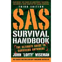 Survival Guides, SAS Survival Handbook, Third Edition: The Ultimate Guide to Surviving Anywhere
