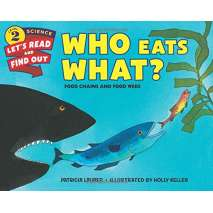 Environment & Nature, Who Eats What?: Food Chains and Food Webs