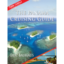 Mexico, Central and South America Travel & Recreation, The Panama Cruising Guide, 5th Edition