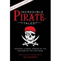 Pirates, Incredible Pirate Tales: New and Expanded