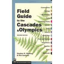 Pacific Northwest Field Guides, Field Guide to the Cascades & Olympics