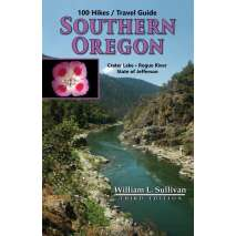 Oregon Travel & Recreation Guides :100 Hikes/Travel Guides in Southern Oregon, 3rd Edition