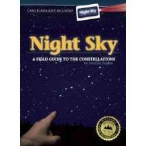 Astronomy & Stargazing :Night Sky - A Field Guide to the Constellations