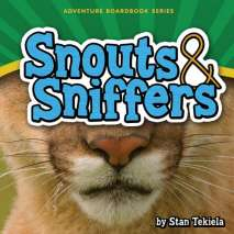 Board Books, Snouts & Sniffers