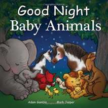 Baby Animals :Good Night Baby Animals