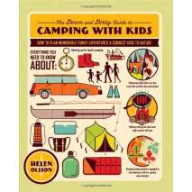 Camping & Hiking :The Down and Dirty Guide to Camping with Kids: How to Plan Memorable Family Adventures and Connect Kids to Nature