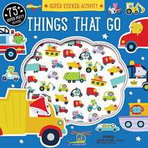 Boats, Trains, Planes, Cars, etc., Super Sticker Activity: Things that Go