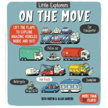 Boats, Trains, Planes, Cars, etc. :Little Explorers: On the Move