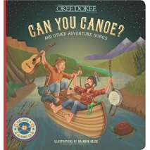 Poetry & Music, Can You Canoe? And Other Adventure Songs