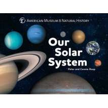Space & Astronomy for Kids, Our Solar System