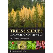 Tree, Plant & Flower Identification Guides, Trees and Shrubs of the Pacific Northwest