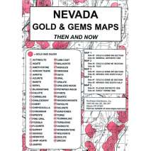 Historical Site and Related Guides, Nevada Gold and Gems Map, Then and Now