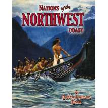 History for Kids, Nations of the Northwest Coast