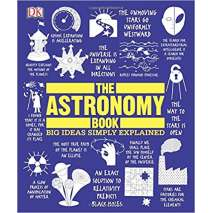 Space & Astronomy for Kids, The Astronomy Book: Big Ideas Simply Explained