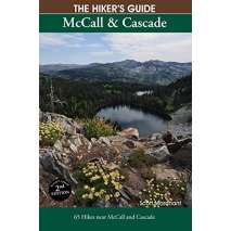 Rocky Mountain and Southwestern USA Travel & Recreation, The Hiker's Guide McCall & Cascade, 2nd Edition