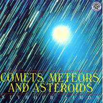 Space & Astronomy for Kids, Comets, Meteors, and Asteroids