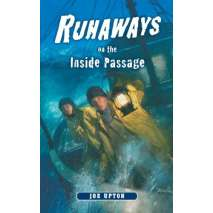 Adventures, Runaways on the Inside Passage