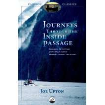 Sailing & Nautical Narratives, Journeys Through the Inside Passage: Seafaring Adventures Along the Coast of British Columbia and Alaska