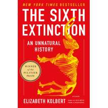 Natural History, The Sixth Extinction: An Unnatural History