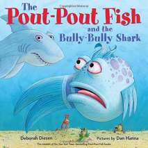 Children's Classics, The Pout-Pout Fish and the Bully-Bully Shark