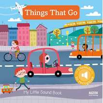Boats, Trains, Planes, Cars, etc., My Little Sound Book: Things That Go