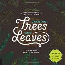 Drawing Books :Drawing Trees and Leaves: Observing and Sketching the Natural World