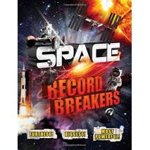 Space & Astronomy for Kids, Space Record Breakers