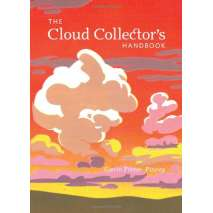 Weather Guides, The Cloud Collector's Handbook