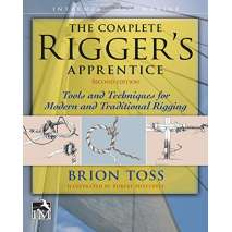 Canvaswork & Sails, The Complete Rigger's Apprentice: Tools and Techniques for Modern and Traditional Rigging, Second Edition