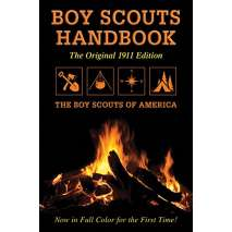 Children's Outdoors, Boy Scouts Handbook: Original 1911 Edition