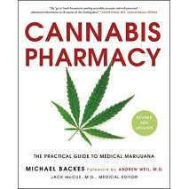 Counterculture, Cannabis Pharmacy: The Practical Guide to Medical Marijuana -- Revised and Updated