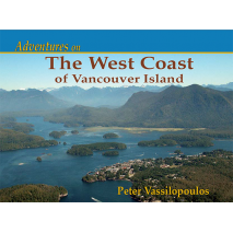 Pacific Northwest Travel & Recreation, Adventures on the West Coast of Vancouver Island