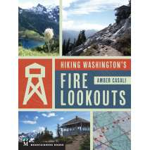 Washington Travel & Recreation Guides :Hiking Washington's Fire Lookouts