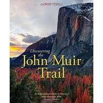 California Travel & Recreation, Discovering the John Muir Trail: An Inspirational Guide to America's Most Beautiful Hike