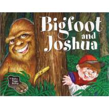 Bigfoot for Kids, Bigfoot and Joshua
