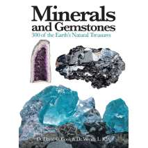 Rocks, Minerals & Geology Field Guides, Minerals and Gemstones: 300 of the Earth's Natural Treasures