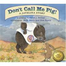Animals, Don't Call Me Pig! A Javelina Story