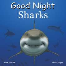 Sharks, Good Night Sharks