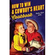 Pop Culture & Humor, How to Win A Cowboy's Heart