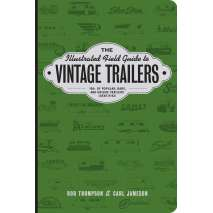 Camping & Hiking, The Illustrated Field Guide to Vintage Trailers