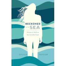 Nature & Ecology, Beckoned by the Sea: Women at Work on the Cascadia Coast