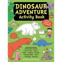 Activity Books: Dinos, Dinosaur Adventure Activity Book