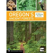 Oregon Travel & Recreation Guides, Oregon's Ancient Forests: A Hiking Guide