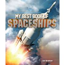 Aerospace & Flight :My Best Book of Spaceships