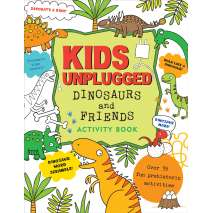 Activity Books: Dinos, Kids Unplugged: Dinosaurs & Friends Activity Book